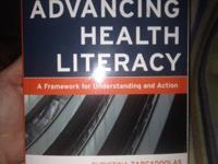 Advancing Health Literacy: A Framework for