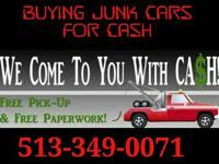 $$$ Need Cash? Purchasing Junk Cars For Cash$$$.