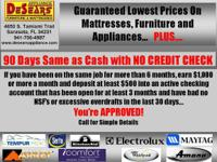 90 Days Like Cash without CREDIT CHECK. If you have