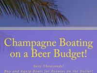Check out my new book, Champagne Boating on a Beer