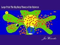 "Look for it on sale on Amazon.com: ""The Big Burp Theory"