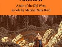 Black Canyon Ambush: A Tale of the Old WestBumblebee,