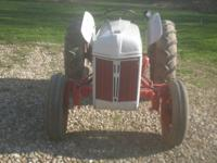 I have a ford 8n that has had alot of work done on it,