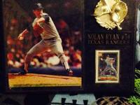 I have a Nolan Ryan Plaque very nicely done in great