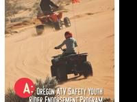 Oregon ATV Safety ? is a response to the rising number