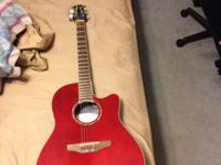 When I got it, selling my red acoustic/electric ovation