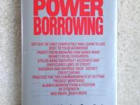 "For sale is ""Power Borrowing"" the ""bible"" on clever"