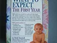 What to Expect The First Year By Heidi Murkoff 2nd