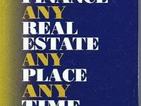 How To Finance Any Real Estate, Any Place, Any Time. It