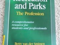 Recreation and Parks: The Profession Author Betty van