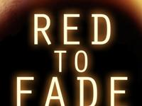 RED TO FADE Sebastian Hamdam�s Sci-Fi thriller is