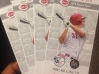 I have 4 reds tickets 50 bucks each for August 8 at