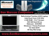 Repaired Toshiba A305-S6858 Laptop. Intel Dual Core 2.0