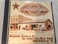 Ronstadt, Ramirez & the Santa Cruz River Band: Volume 1