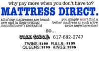 TWIN MATTRESS SETS $160, FULL MATTRESS SETS $185 QUEEN