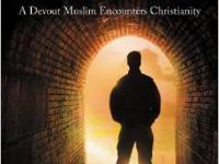Looking for Allah, Finding Jesus: A Devout Muslim