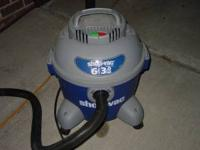 Shop Vac asking $35.00 can be reached at  6 Gallon 3