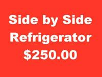 Get a Side by Side Refrigerator Today with 250.00 or