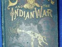 SITTING BULL and the INDIAN WAR ~ BY F JOHNSON ~ 1891