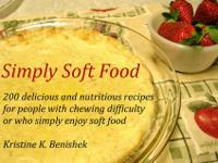 Need to eat soft foods? Many individuals do, for a
