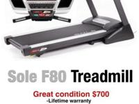 Sole F80 Treadmill in great condition, $700. -Lifetime