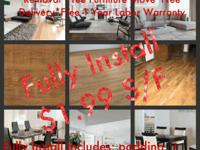 Type: Laminate FlooringFully Install $1.99 S/F
