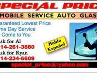 UNIQUE PRICE AUTO GLASS !!! MOBILE SERVICE FREE, WE