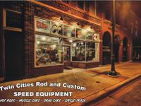 Twin Cities Rod & & Custom is the earliest speed shop