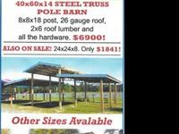 STEEL TRUSS BARN KITS OF MANY SIZES,,,,,ALL HARDWARE