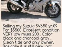 Selling my Suzuki SV650 yr.09 For $5500 .Excellent