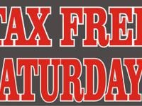 ALL SALES FORTHCOMING EVERY SUNDAY ARE TAX FREE.