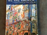 We Are America: A Thematic Reader and Guide To Writing.