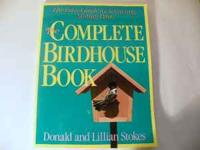 The Complete Birdhouse Book , the easy guide to