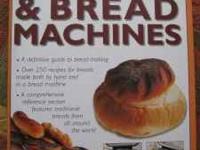 A definitive guide to bread-making. Over 250 recipes