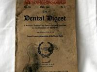 I have two copies of THE DENTAL DIGEST monthly issues