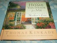 The Home You Made for me, by Thomas Kinkade