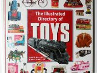 The Illustrated Directory of Toys by David Wallace &