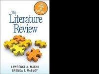 The Literature Review by Lawrence A. Machi & Brenda T.
