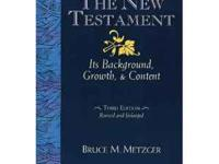 The New Testament: Its Background Growth and Content in