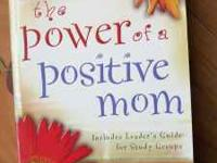 The Power Of The Positive Mom By:Karol Ladd Call,Text