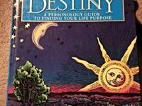 The Secret Language of Destiny: A Personology Guide to