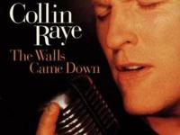 The Walls Came Down by Collin Raye Track listing 1.