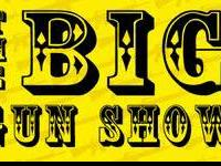 THE BIG GUN SHOW 5/4/2014  GIVING AWAY FREE  EVERY HOUR
