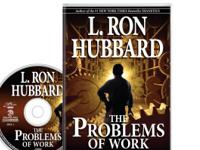 THE PROBLEMS OF WORK By L.Ron Hubbard Here is a book