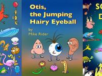 Childrens books by Mike Rider. They are very silly with