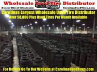 Tire Dealers We Deliver 1000's of Used Tires in NC