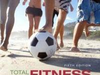 Total Fitness and Wellness 5th ed. by Scott Powers and