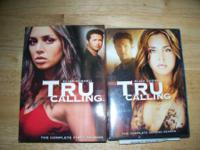 Tru Calling seasons 1&2 complete series on DVD.  $20.00