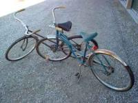 Two old bikes, can ride condition. $20.00 for both.