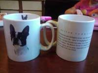 I have two Boston Terrier large coffee mugs. They have